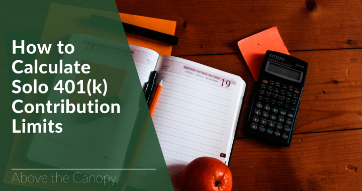 How to Calculate Solo 401(k) Contribution Limits