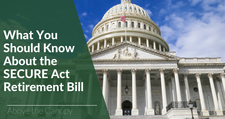 What You Need to Know About the SECURE Act Retirement Bill