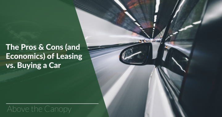 The Pros & Cons (and Economics) of Leasing vs. Buying a Car